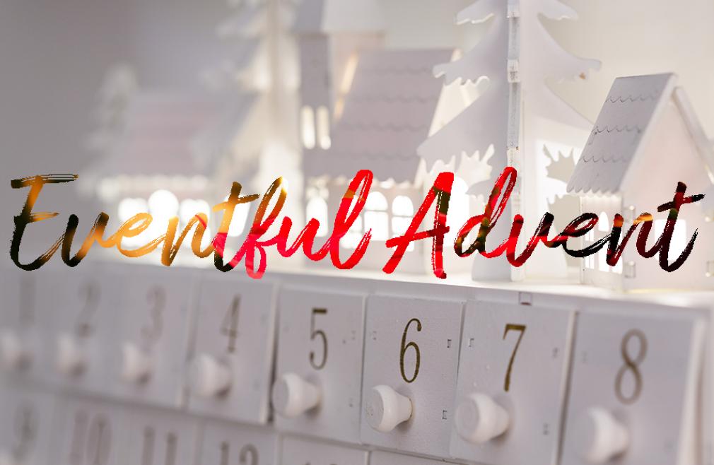 Eventful Advent